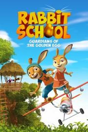 Rabbit School: Guardians of the Golden Egg