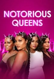 Notorious Queens