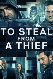 To Steal from a Thief